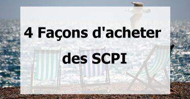 Les 4 façons d'acheter des SCPI