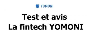 test et avis yomoni